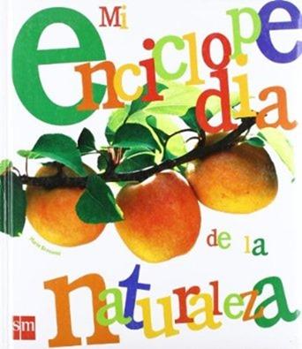 mi enciclopedia de la naturaleza Los 7 mejores libros de educación ambiental para niños