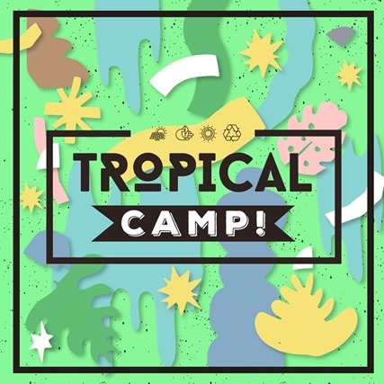Tropical Camp